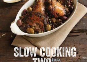 Slow Cooking for Two: Basics Techniques Recipes by Cynthia Graubart